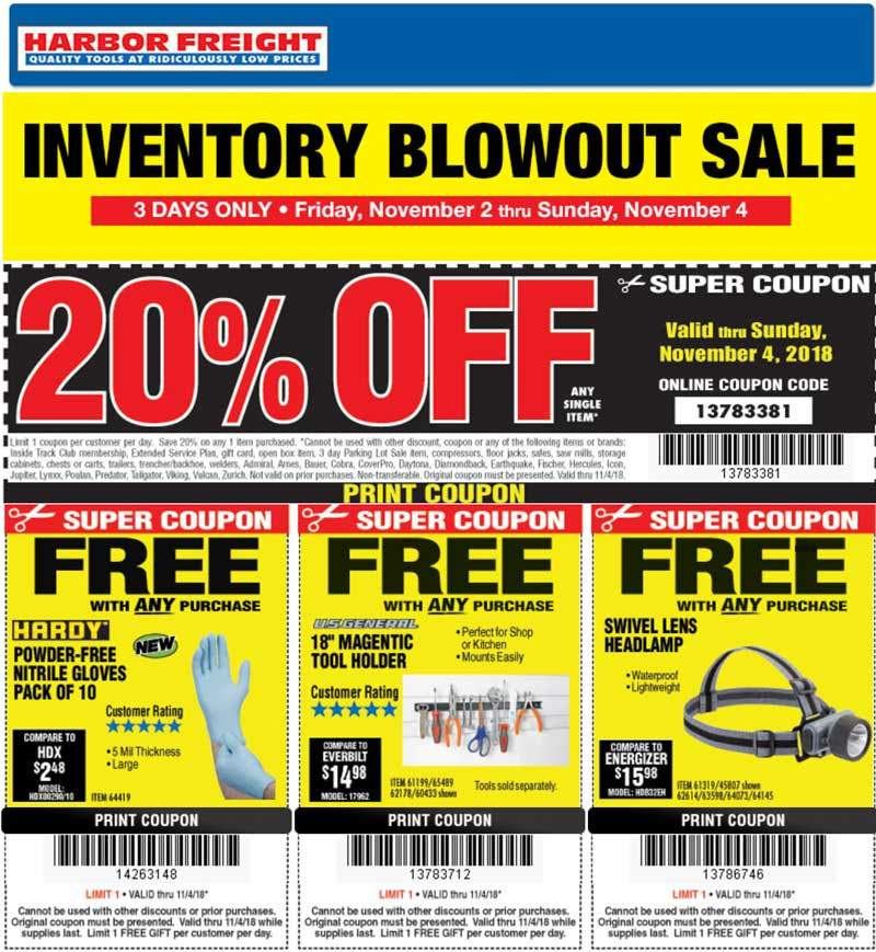 Harbor Freight Coupon October 2019 20% off a single item today at Harbor Freight Tools, or online via promo code 13783381