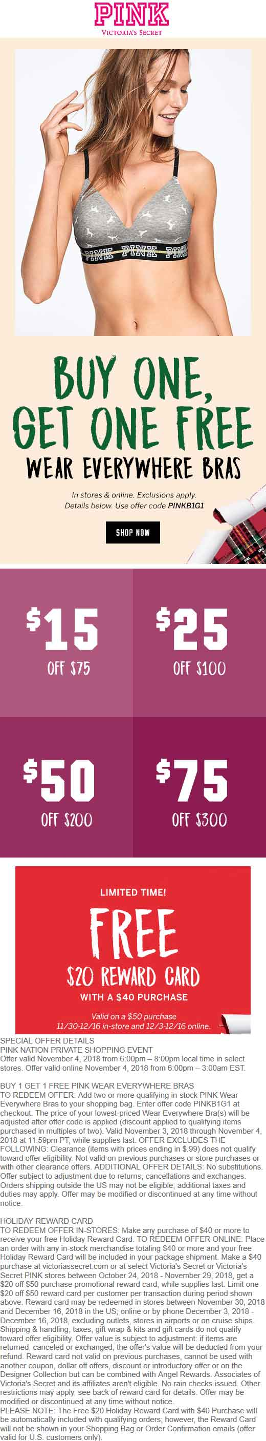 Victorias Secret Coupon July 2019 Second bra free today at Victorias Secret PINK, or online via promo code PINKB1G1