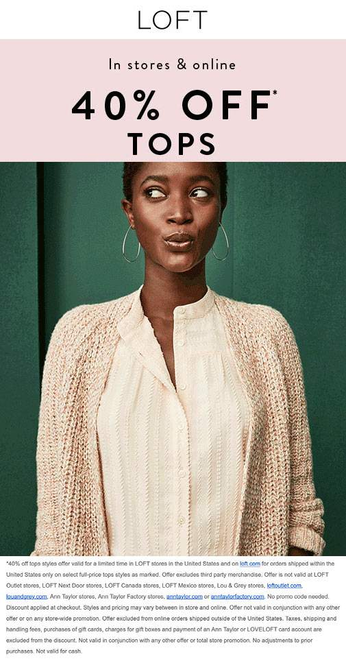 LOFT Coupon October 2019 40% off tops at LOFT, ditto online