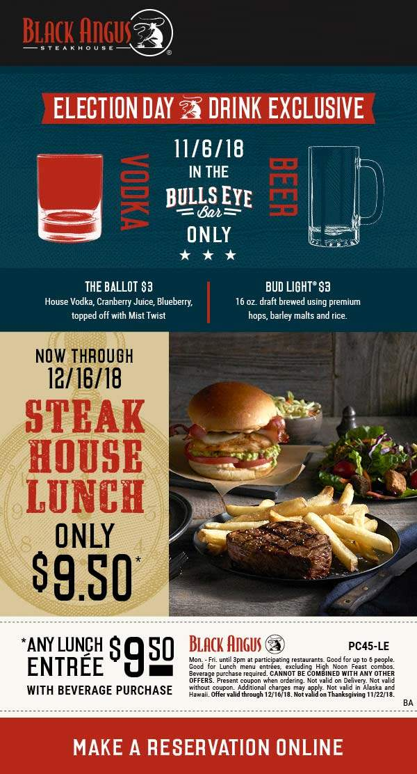 Black Angus Coupon November 2019 Any lunch entree = $9.50 at Black Angus steakhouse