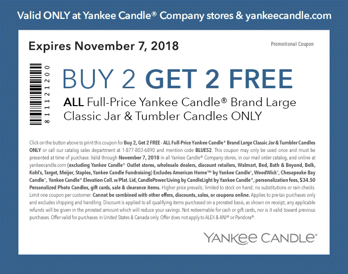 Yankee Candle Coupon January 2020 4 for 2 at Yankee Candle, or online via promo code BLUES2