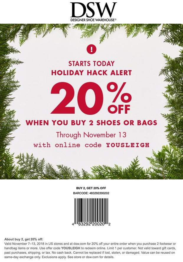 DSW Coupon October 2019 20% off 2+ pair at DSW Shoes, or online via promo code YOUSLEIGH