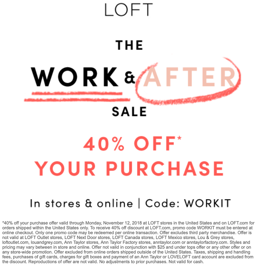 LOFT Coupon July 2019 40% off at LOFT, or online via promo code WORKIT