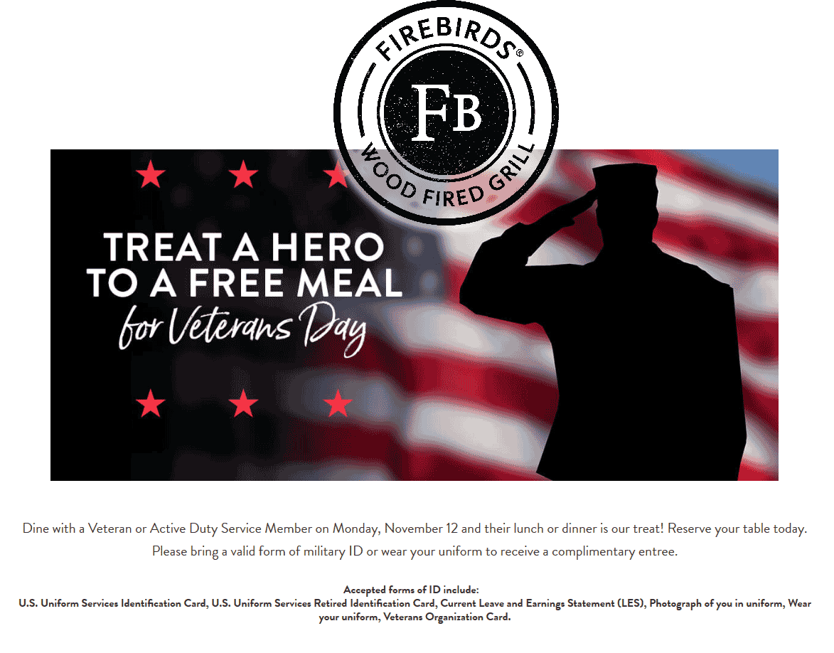 Firebirds Coupon November 2019 Veterans eat free Sunday at Firebirds wood fired grill