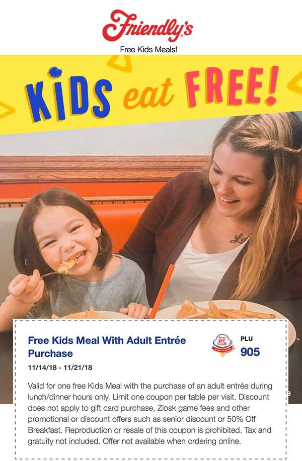 Friendlys Coupon July 2019 Kids eat free with your entree at Friendlys restaurants