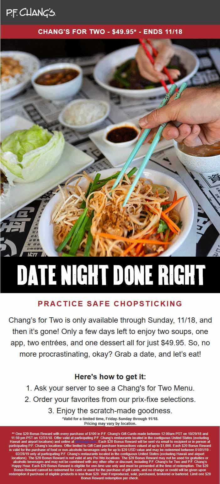 P.F. Changs Coupon November 2019 2 soups + appetizer + 2 entrees + dessert = $49.95 at P.F. Changs