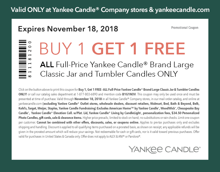 Yankee Candle Coupon July 2019 Second candle free at Yankee Candle, or online via promo code B1B1NOV