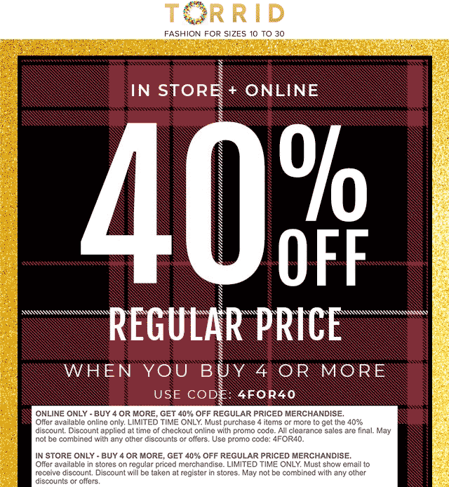 Torrid Coupon May 2019 40% off 4+ items at Torrid, or online via promo code 4FOR40