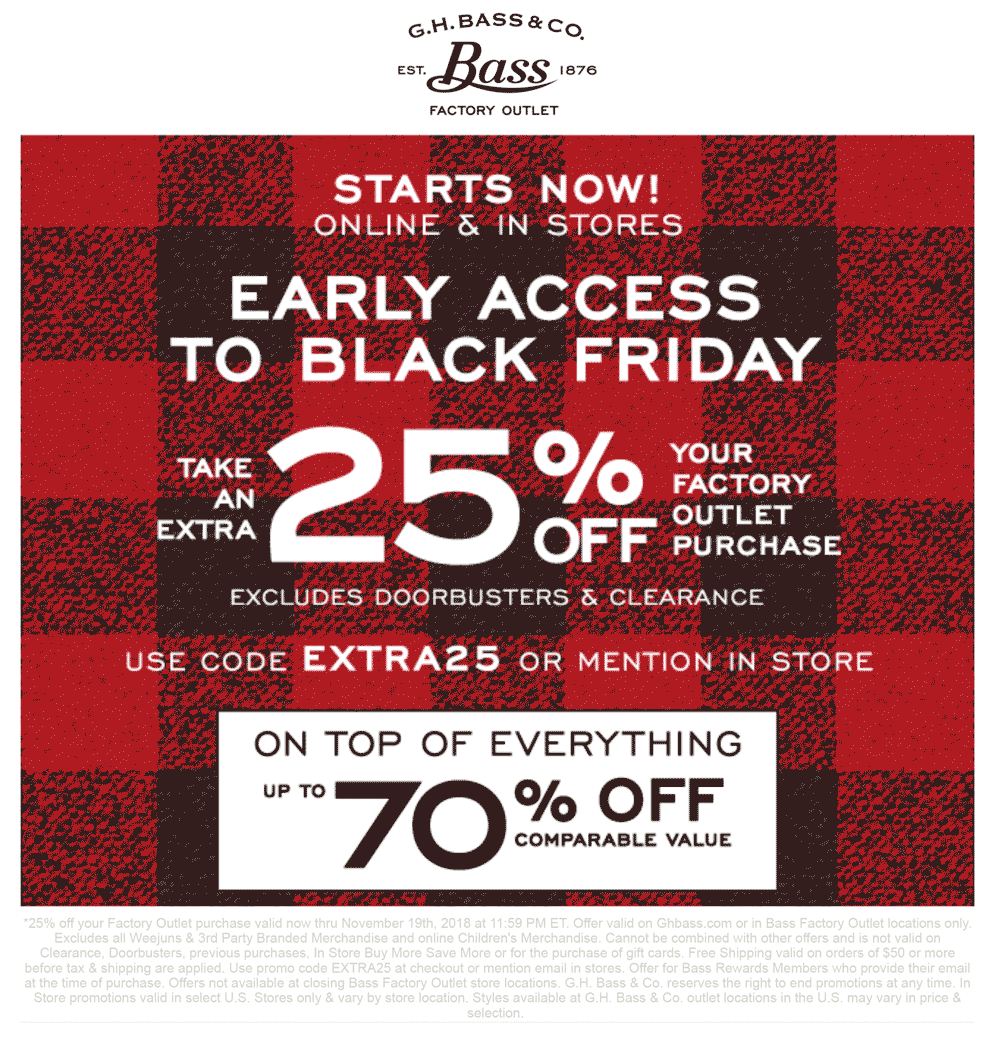 G.H. Bass Factory Coupon May 2019 Extra 25% off today at G.H. Bass Factory, or online via promo code EXTRA25