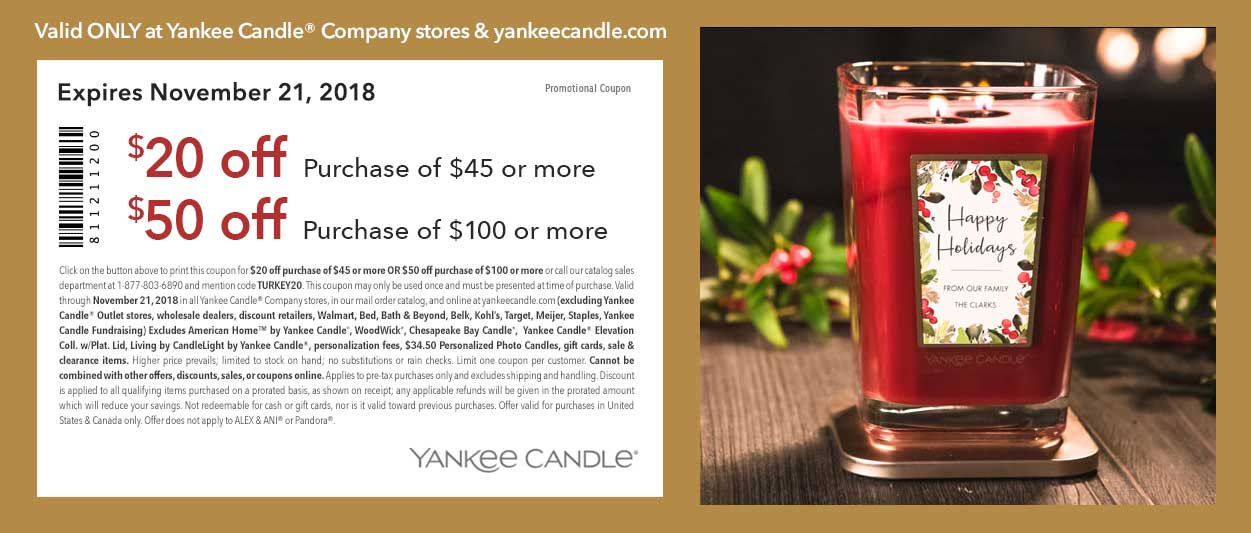Yankee Candle Coupon July 2019 $20 off $50 & more at Yankee Candle, or online via promo code TURKEY20
