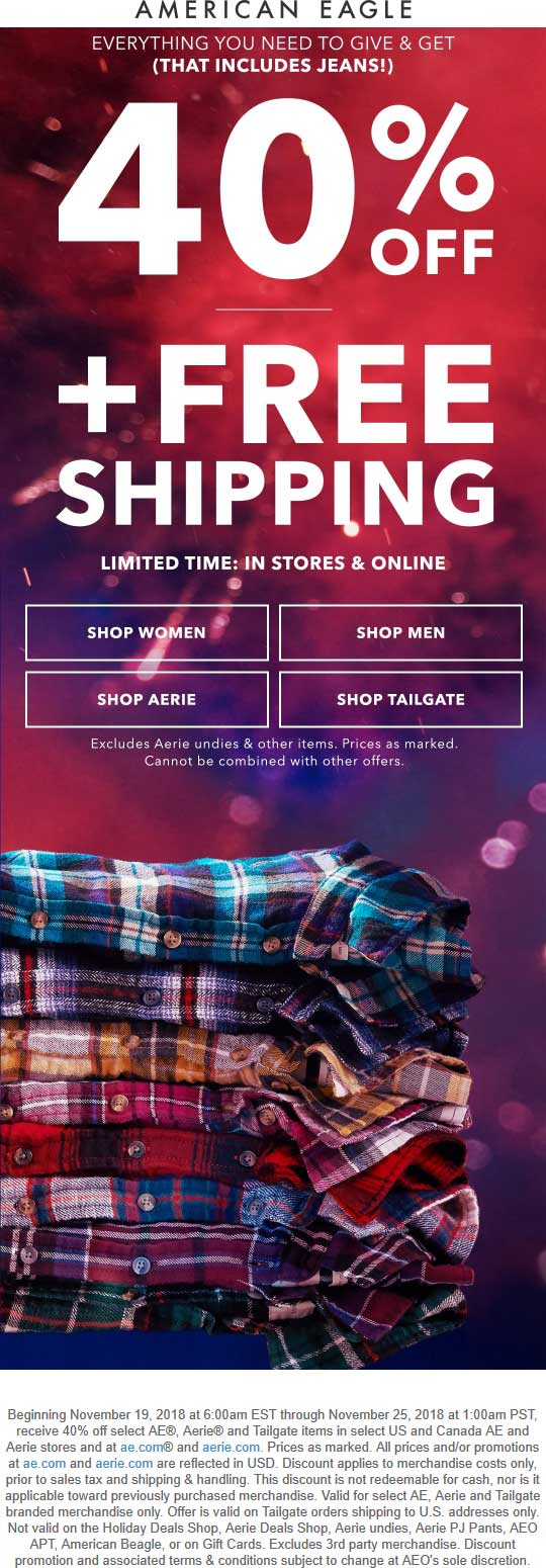 American Eagle Coupon October 2019 40% off everything at American Eagle, ditto online