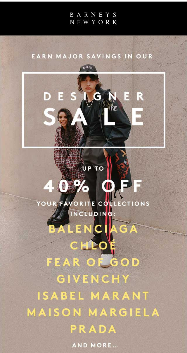 Barneys Coupon July 2019 Designer collections are 40% off at Barneys New York, ditto online