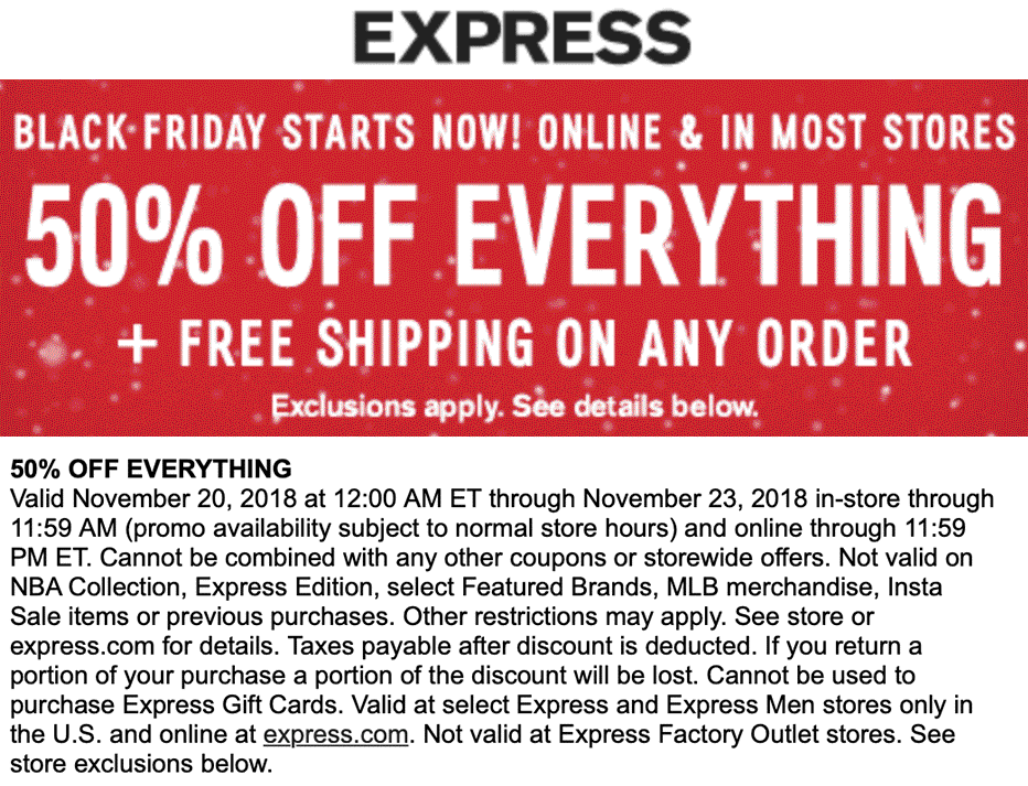 Express Coupon October 2019 50% off everything at Express, ditto online