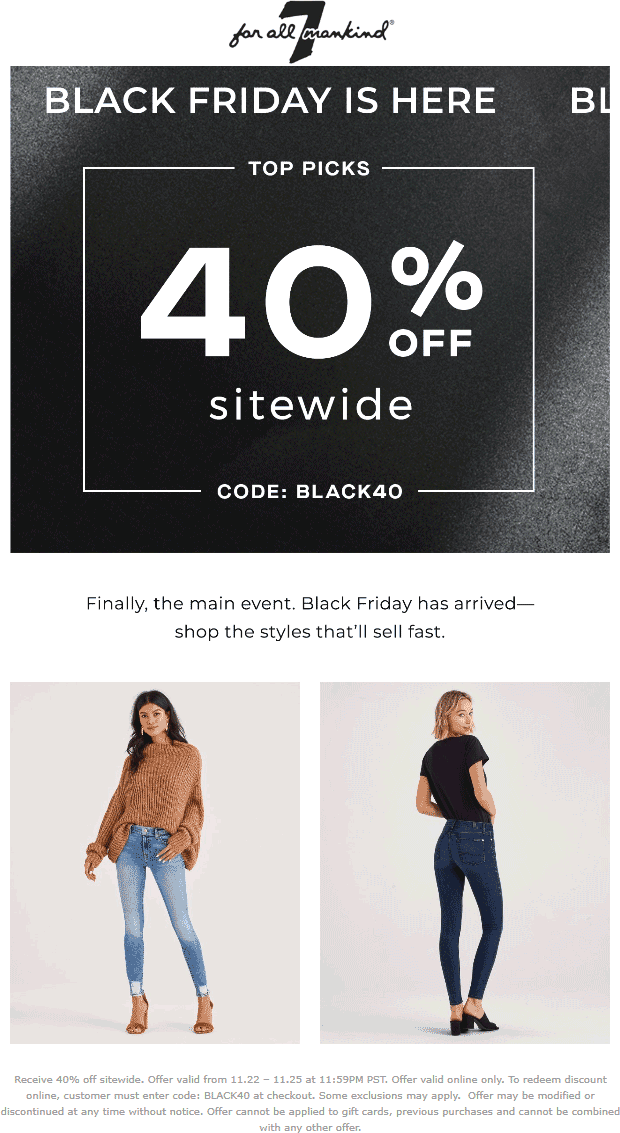 7 for all Mankind Coupon November 2019 40% off online at 7 for all Mankind via promo code BLACK40