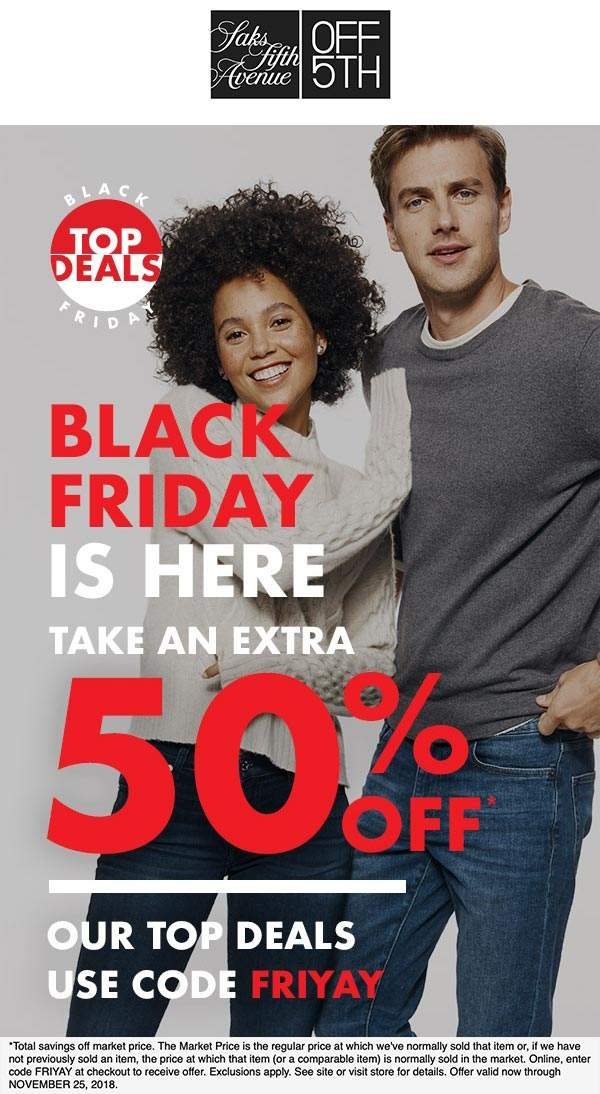 OFF 5TH Coupon July 2019 Extra 50% off at Saks, or online via promo code FRIYAY