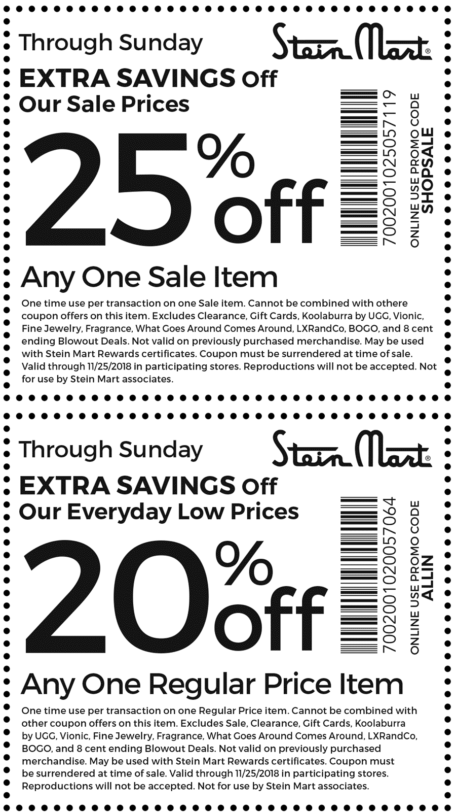 Stein Mart Coupon August 2019 25% off a single sale item at Stein Mart, or online via promo code SHOPSALE