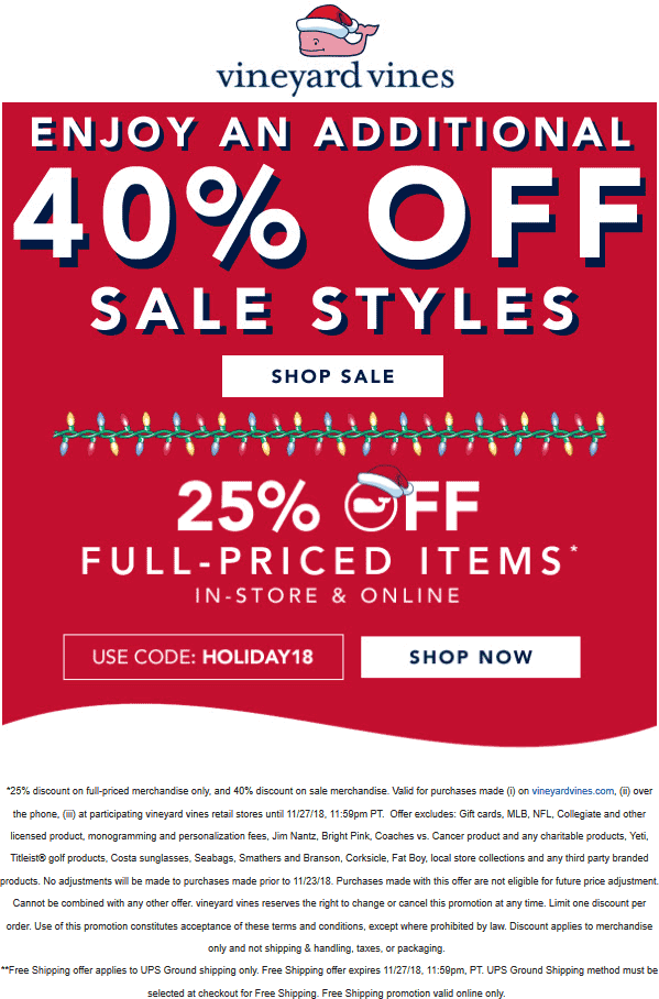 Vineyard Vines Coupon January 2020 25-40% off everything at Vineyard Vines, or online via promo code HOLIDAY18