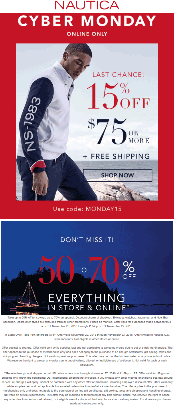 Nautica Coupon January 2020 50-70% off everything at Nautica, or online via promo code MONDAY15