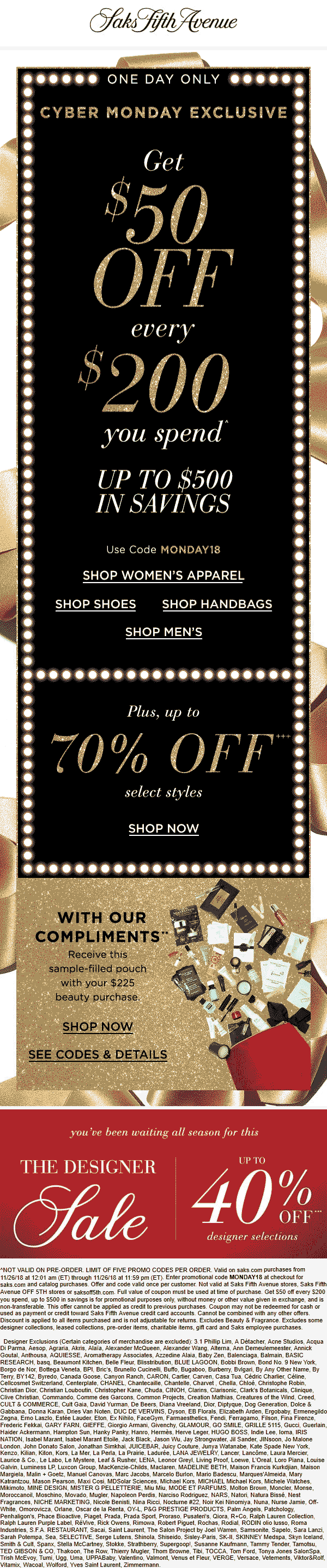 Saks Fifth Avenue Coupon November 2019 $50 off every $200 online today at Saks Fifth Avenue via promo code MONDAY18