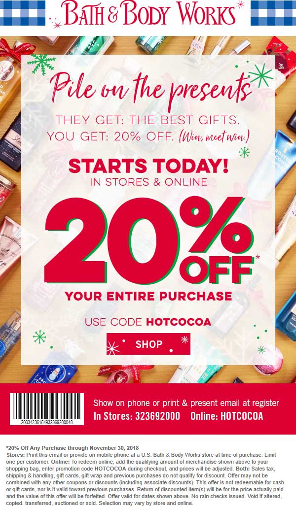 Bath & Body Works Coupon November 2019 20% off at Bath & Body Works, or online via promo code HOTCOCOA