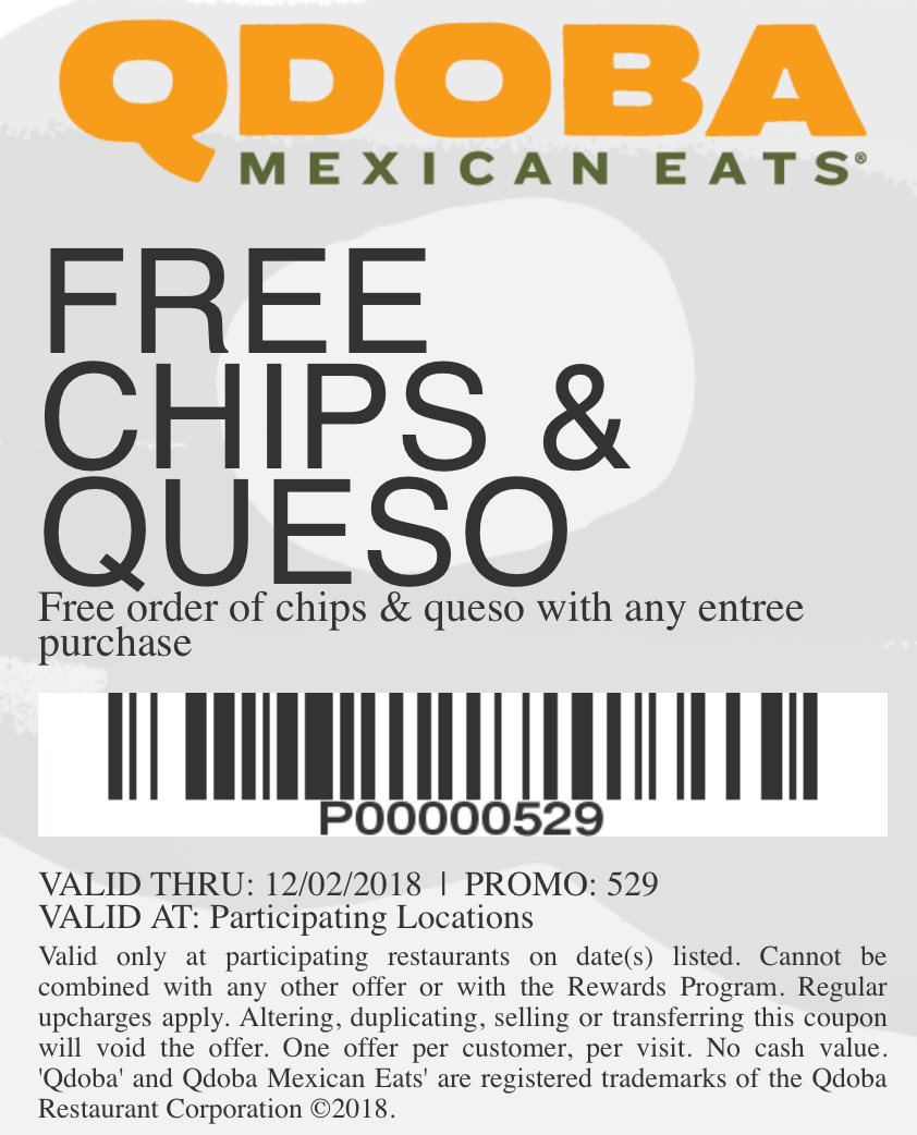 Qdoba Coupon March 2019 Free chips & queso with your entree at Qdoba