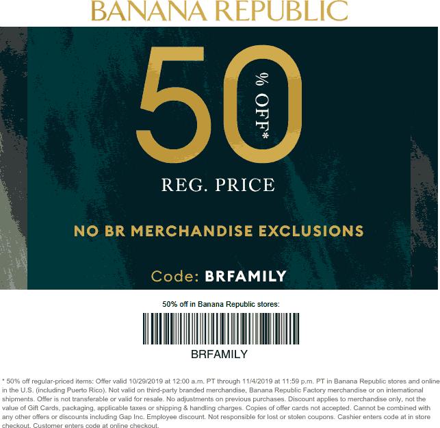 Banana Republic Coupon January 2020 50% off at Banana Republic, or online via promo code BRFAMILY