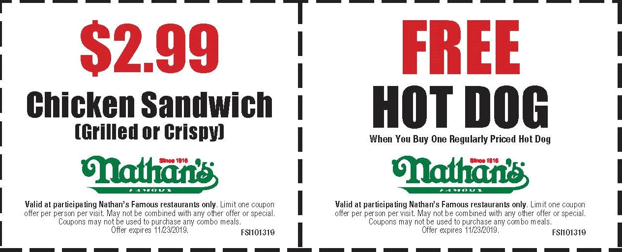 Nathans Famous Coupon November 2019 Second hot dog free at Nathans Famous restaurants