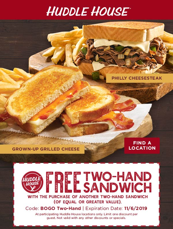 Huddle House Coupon November 2019 Second sandwich free at Huddle House