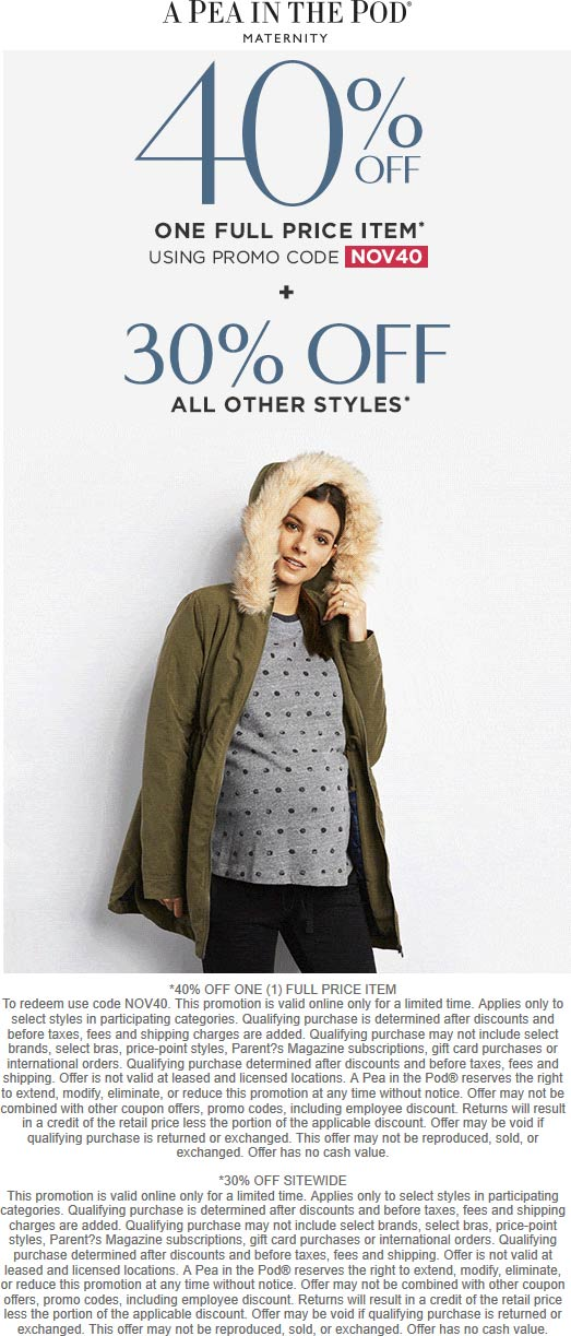 A Pea in the Pod Coupon November 2019 40% off a single item today at A Pea in the Pod maternity, or online via promo code NOV40