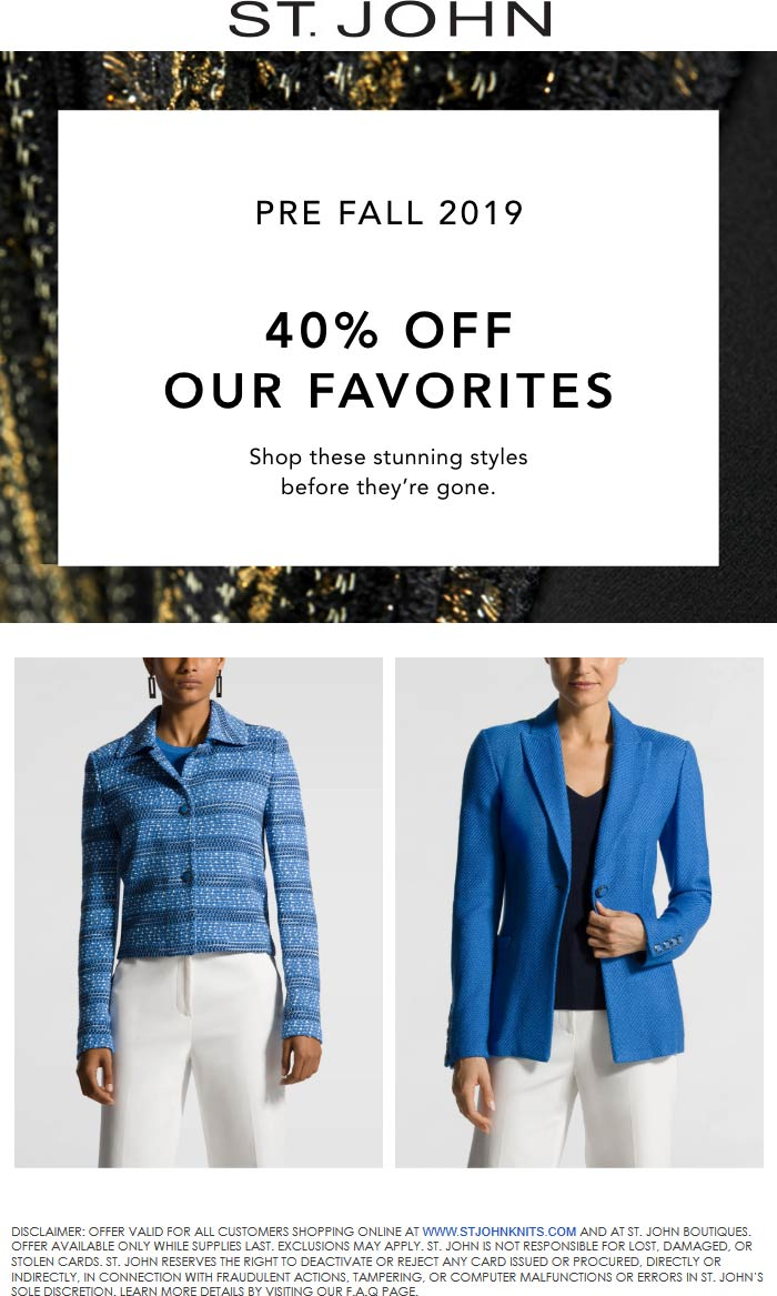 St. John Coupon January 2020 40% off faves at St. John, ditto online