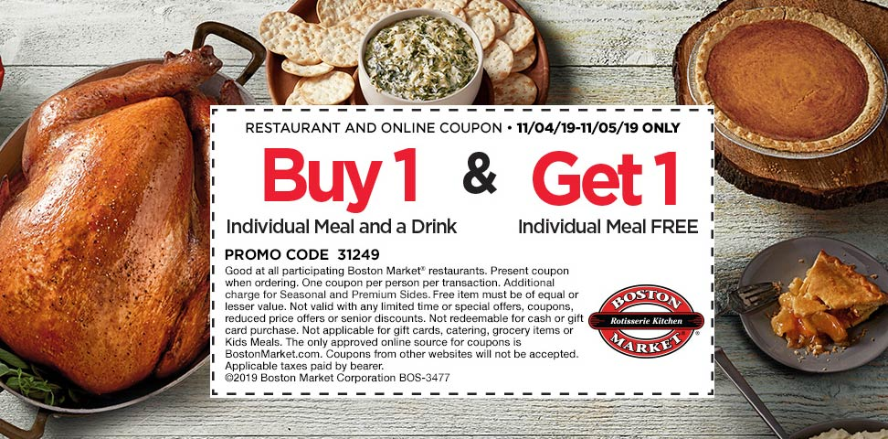 Boston Market Coupon January 2020 Second meal free today at Boston Market