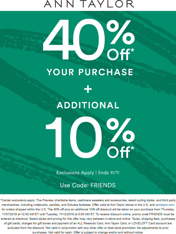 Ann Taylor Coupon November 2019 50% off at Ann Taylor, or online via promo code FRIENDS