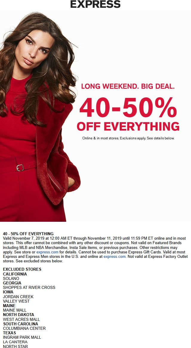 Express Coupon November 2019 40-50% off everything at Express, ditto online
