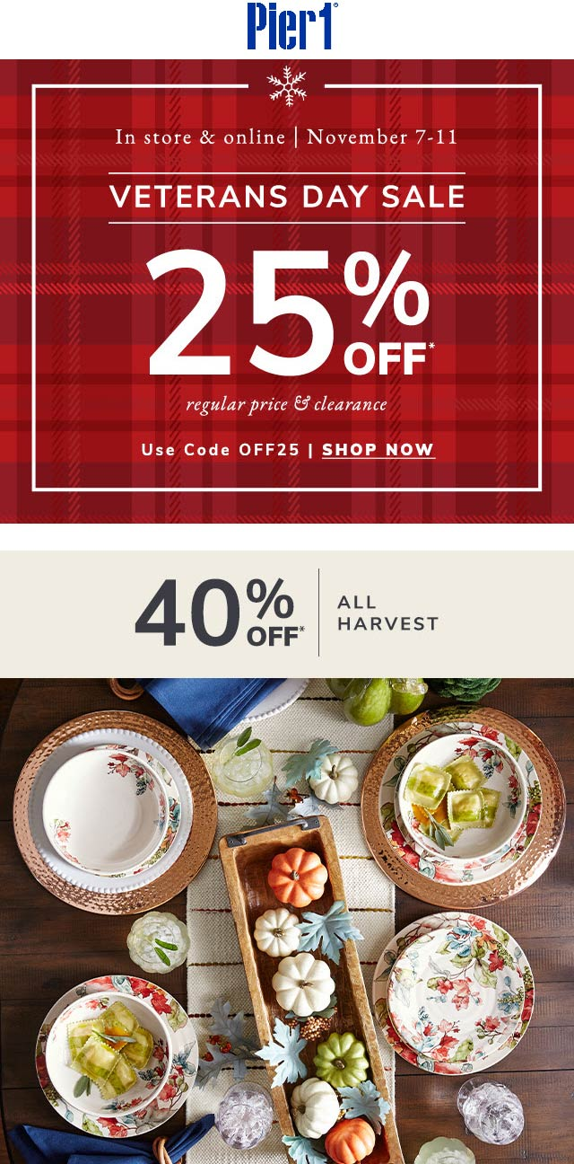 Pier 1 Coupon January 2020 25% off at Pier 1, or online via promo code OFF25
