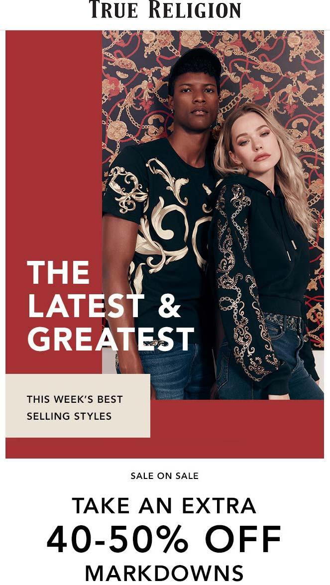 True Religion Coupon January 2020 Extra 40-50% off sale items at True Religion, ditto online