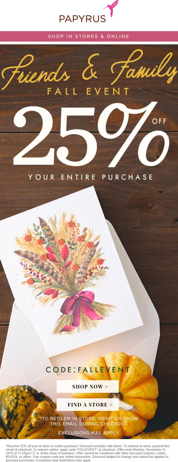Papyrus Coupon January 2020 25% off at Papyrus, or online via promo code FALLEVENT