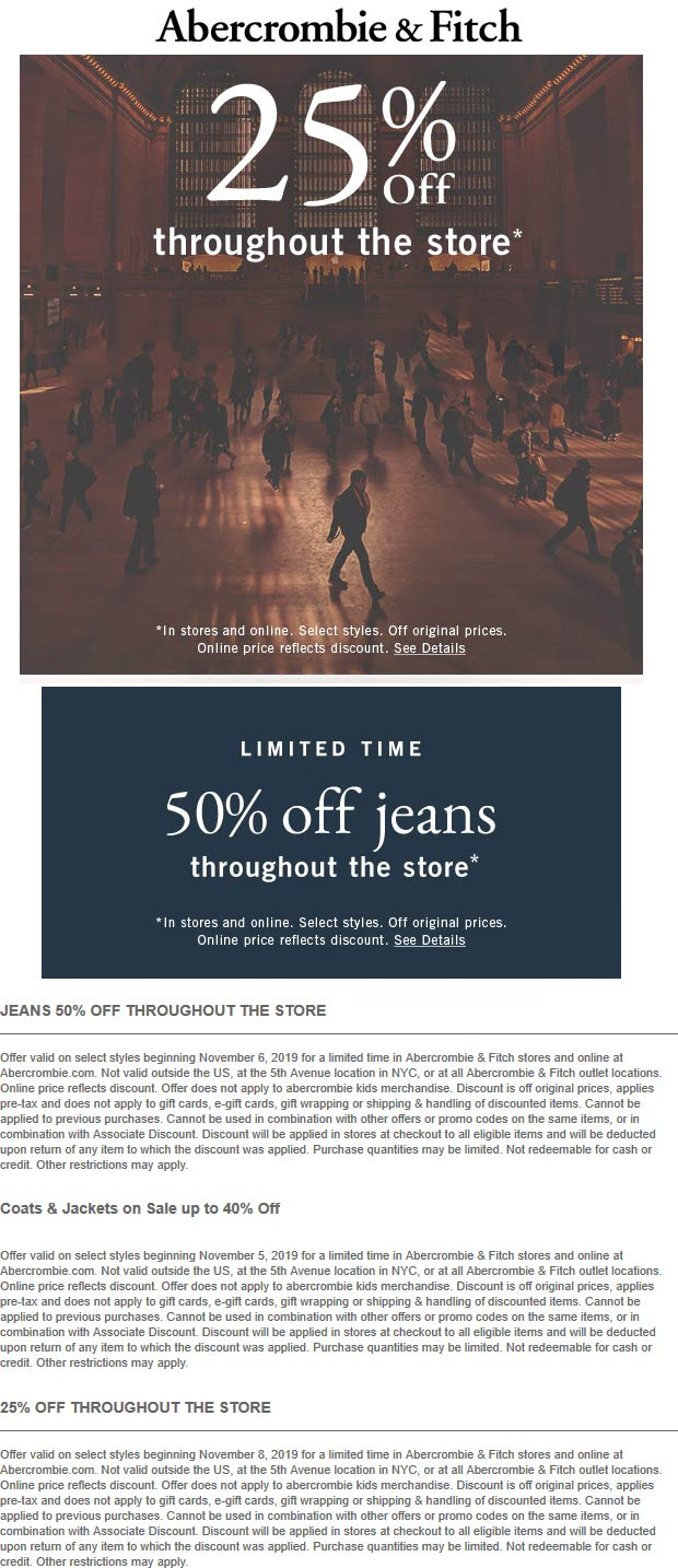 Abercrombie & Fitch Coupon November 2019 25% off everything & 50% off jeans at Abercrombie & Fitch, ditto online