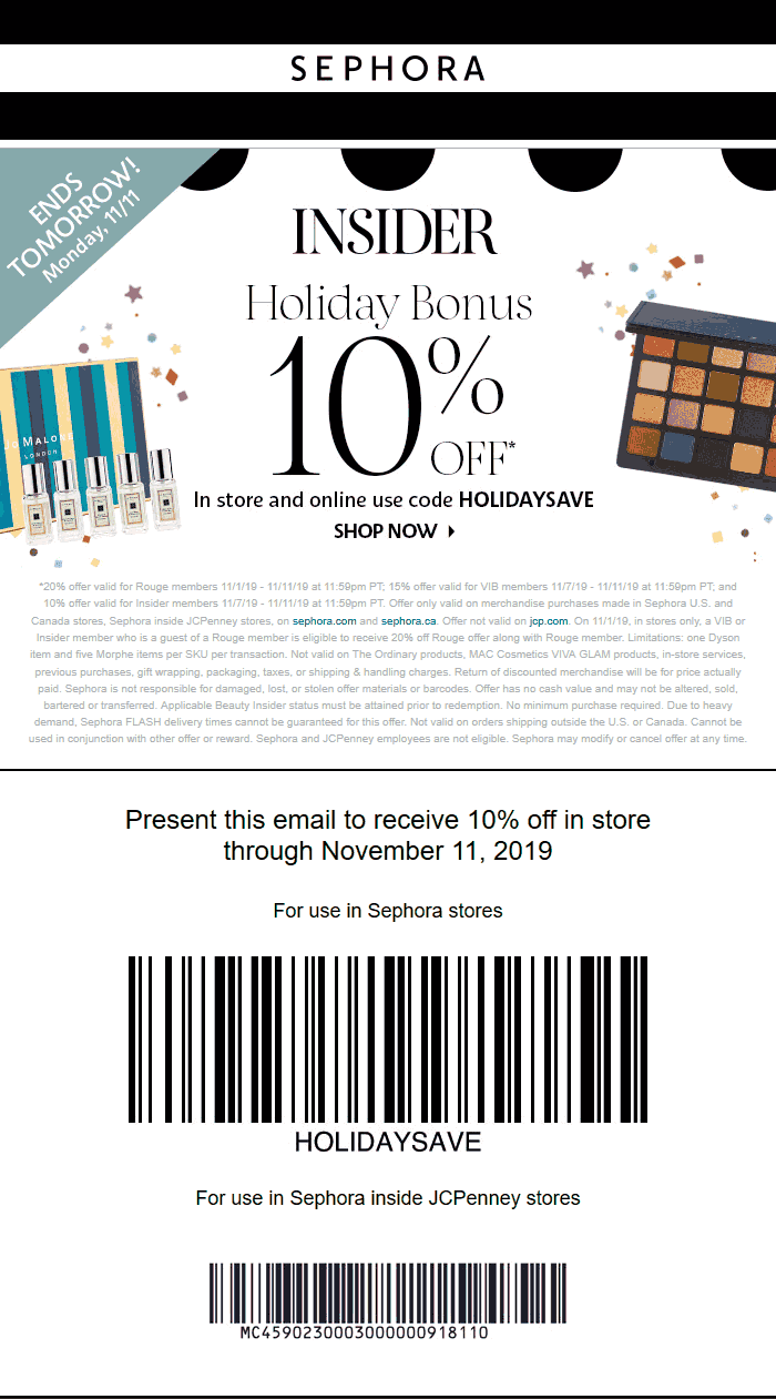 Sephora Coupon January 2020 10% off at Sephora, or online via promo code HOLIDAYSAVE