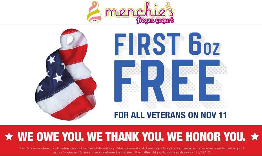 Menchies Coupon December 2019 Veterans enjoy 6oz free today at Menchies frozen yogurt