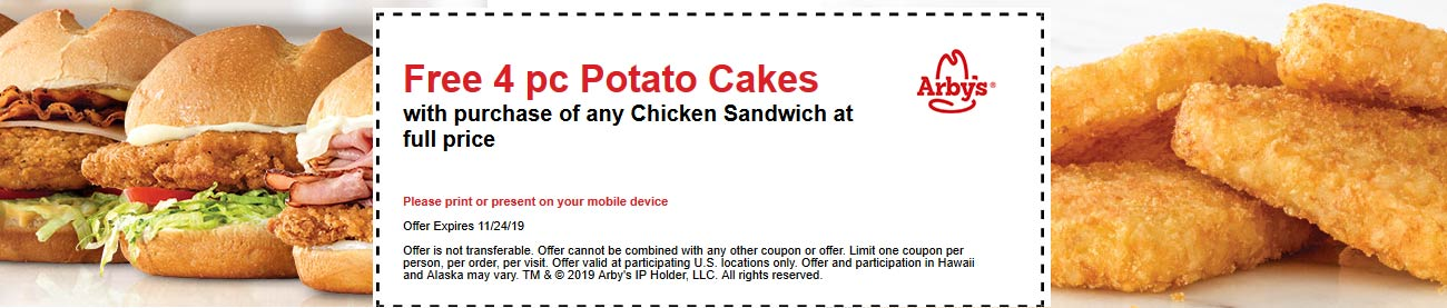 Arbys Coupon January 2020 4pc potato cakes free with your chicken sandwich at Arbys