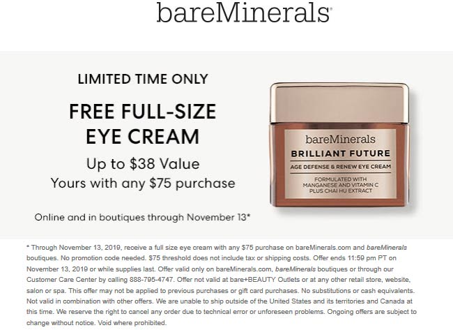 bareMinerals Coupon December 2019 Free full-size eye cream with $75 spent today at bareMinerals, ditto online