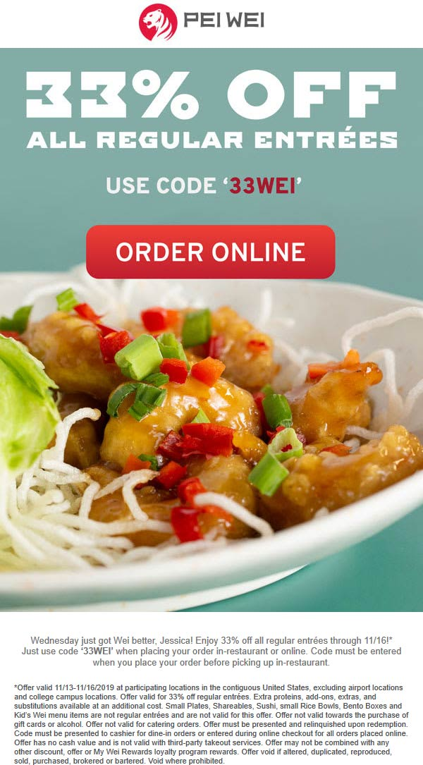 Pei Wei Coupon January 2020 33% off entrees at Pei Wei, also online via promo code 33WEI