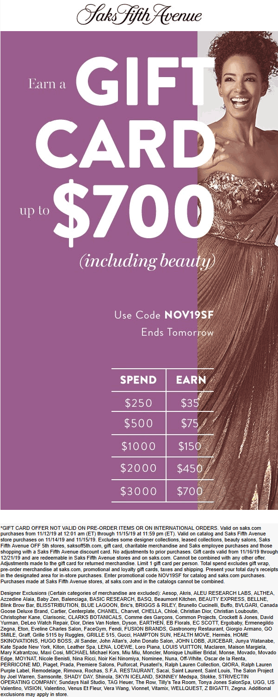 Saks Fifth Avenue Coupon December 2019 $35-$700 card on $250+ spent at Saks Fifth Avenue, or online via promo code NOV19SF
