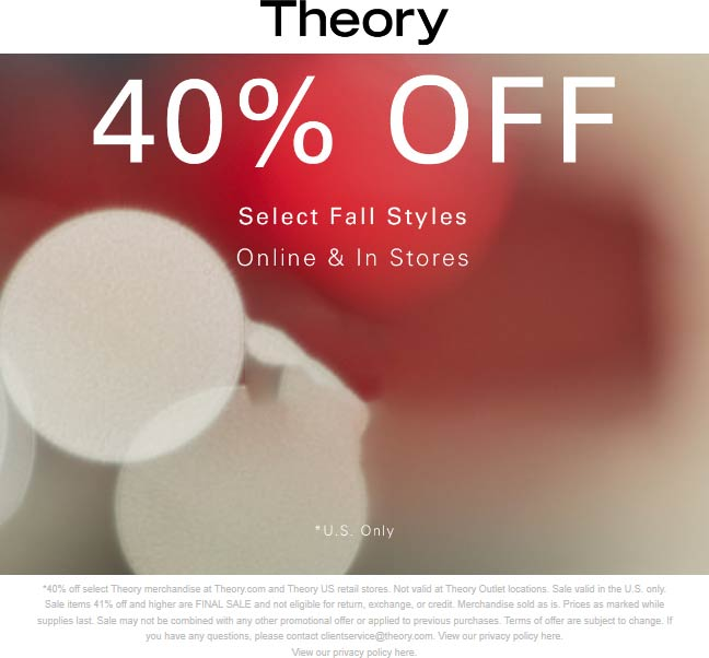 Theory Coupon January 2020 40% off fall at Theory, ditto online