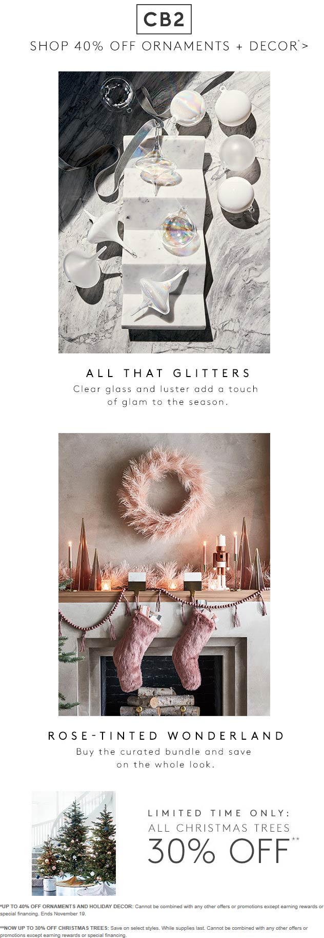CB2 Coupon December 2019 30% off xmas trees & 40% off ornaments at Crate & Barrel CB2, ditto online