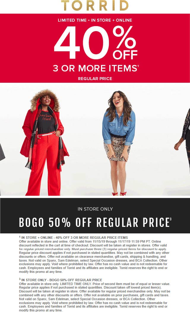 Torrid Coupon December 2019 40% off 3+ items & 50% off 2nd item at Torrid, ditto online