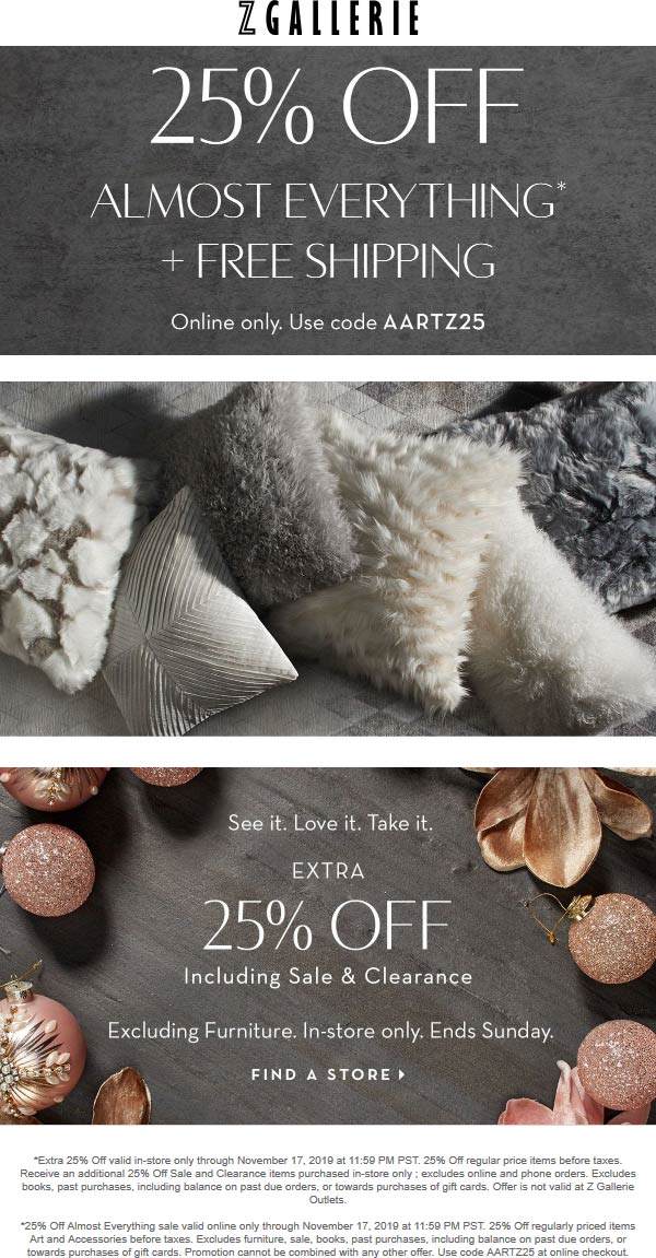 Z Gallerie Coupon December 2019 25% off at Z Gallerie, or online via promo code AARTZ25