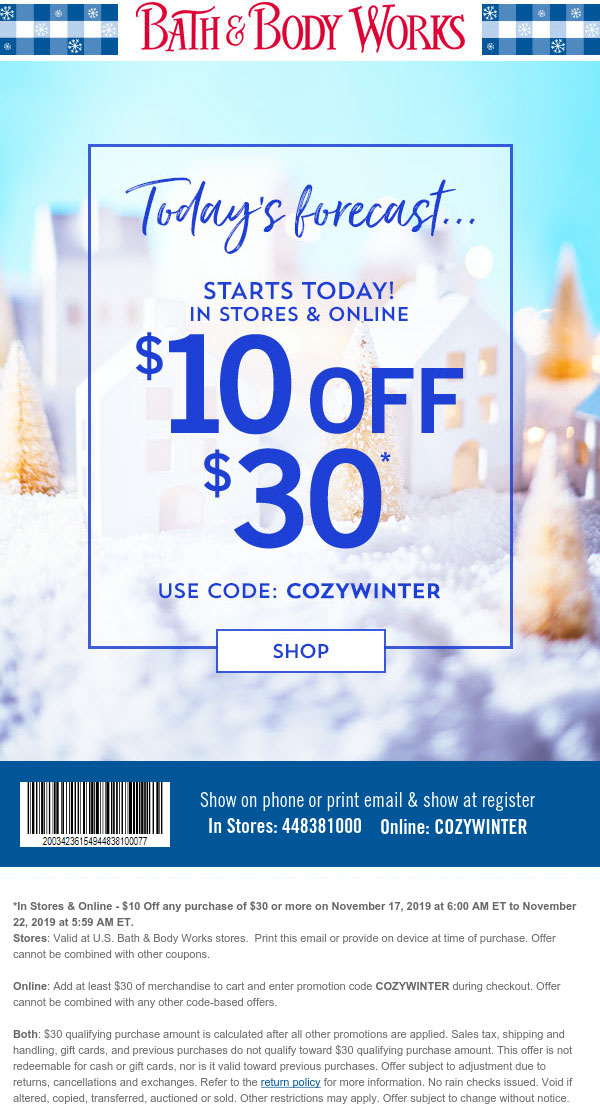 Bath & Body Works Coupon December 2019 $10 off $30 at Bath & Body Works, or online via promo code COZYWINTER