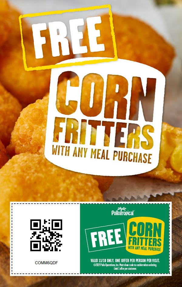 Pollo Tropical Coupon January 2020 Free corn fritters with your meal today at Pollo Tropical