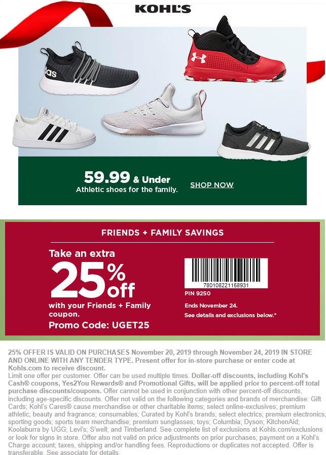 Kohls Coupon December 2019 Extra 25% off at Kohls, or online via promo code UGET25